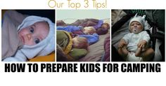 Top tips for preparing kids for camping