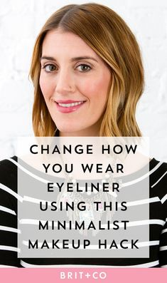 This Minimalist Makeup Hack Could Change the Way You Wear Eyeliner Forever Minimal Makeup Look, Minimalist Makeup, Best Eyeliner, How To Apply Eyeliner, Eyeliner Hacks, Brown Eyeliner, Drugstore Eyeliner, Eyeliner Styles, Winged Eyeliner