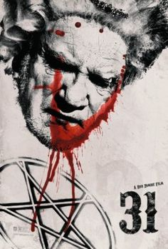 High resolution official theatrical movie poster ( of for 31 Image dimensions: 1425 x Directed by Rob Zombie. 31 Rob Zombie, Rob Zombie Film, Zombie Movies, Scary Movies, Hd Movies, Horror Movies, Movies Online, Movies And Tv Shows, Watch Movies