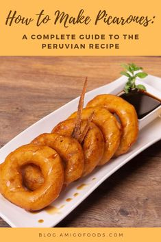 How to Make Picarones: A Complete Guide to the Peruvian Recipe - The Best Latin & Spanish Food Articles & Recipes - Amigofoods - Street food is a big part of the Peruvian culture. You can find vendors selling grilled meats, corn - Peruvian Desserts, Peruvian Dishes, Peruvian Cuisine, Peruvian Recipes, Best Mexican Recipes, Mexican Food Recipes, Favorite Recipes, Mexican Desserts, Recipes Dinner