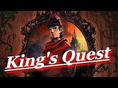 King's Quest - A game I've never thought I'll try