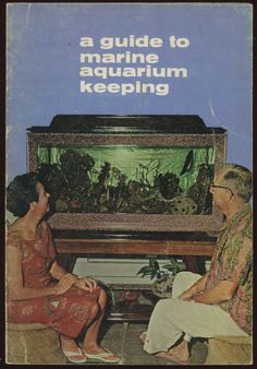 a guide to marine aquarium keeping (1965)