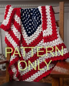 Here is an Original crochet pattern that I designed for an American Flag baby blanket or throw. This pattern will be shipped to you and has FREE