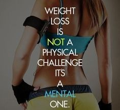 Weight loss quotes loss motivation weight physical healthy lifestyle mental