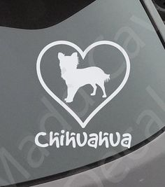 Love Your Chihuahua Decal Car Window Dog Breed by MaddCaveDecals
