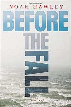 Before The Fall ~ Noah Hawley
