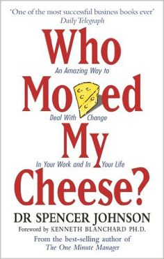 Buy Who Moved My Cheese?: An Amazing Way to Deal With Change In Your Work and In Your Life Book Online at Low Prices in India | Who Moved My Cheese?: An Amazing Way to Deal With Change In Your Work and In Your Life Reviews & Ratings - Amazon.in
