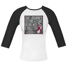 "Whether you're walking, jogging or running for a cause, you need to set yourself apart with this cute slogan design called ""The Journey to Find A Cure Begins With A Single Step"" Fitted Raglan T-Shirts for Hereditary Hemochromatosis awareness featuring a ribbon over a footprint to signify that every step counts. $23.99 awarenessribboncolors.com"