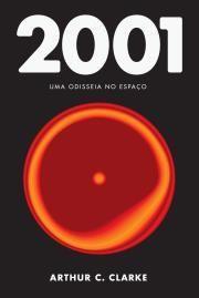 2001: uma odisseia no espaço de Arthur C. Clarke