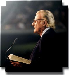 Billy Graham...inspires me.