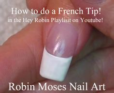 """""""how to paint a french manicure"""" """"how to paint white tips"""" """"how to paint a smile line"""" robin moses nail art nails nailart french manicure mani tip tips white pink"""