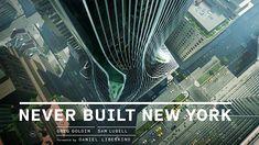 'Never Built New York' explora el pasado olvidado de la ciudad y un futuro que nunca llegó