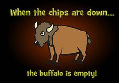 When the chips are down - The Sleepy River Journal