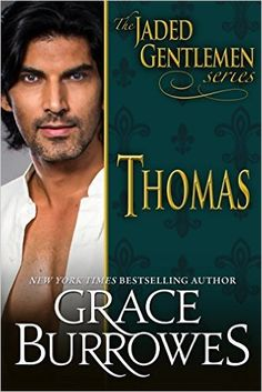 Thomas (The Jaded Gentlemen Book 1) - Kindle edition by Grace Burrowes. Romance Kindle eBooks @ Amazon.com.