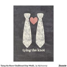 "Cute and modern gay wedding invitation. One side a faux chalkboard has two ties connected by a heart and the message ""tying the knot"". The other side is a cool chalkboard typography with all wedding details."