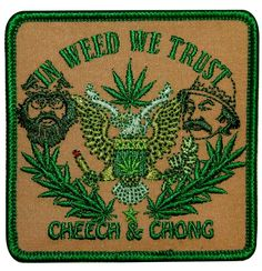 """[Single Count] Custom and Unique (3 1/8"""" Inches) Square Cheech and Chong In Weed We Trust Iron On Embroidered Applique Patch {Green and Brown Colors}"""