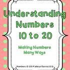 Understanding Numbers 10-20 extends the skills of the packet I Can Make Numbers 1-9 by using the same format and basic procedures but practicing ...