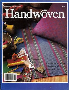 Handwoven / Weaving For The Home  Magazine and Pattern Book November/ December…