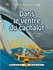 Dans le ventre du cachalot, série Les petits pirates 6, Alain M. Bergeron, Sampar, Boréal Maboul, 56 pages