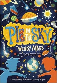 Artistry of Education: Pi in the Sky by Wendy Mass