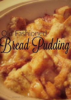 Who doesn't love a great Old Fashioned Bread Pudding recipe? No other dessert makes me feel as homey as bread pudding and this one is amazing! Köstliche Desserts, Delicious Desserts, Dessert Recipes, Yummy Food, Pudding Recipes, Bread Recipes, Baking Recipes, Pudding Corn, Suet Pudding