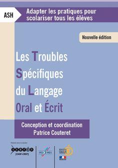 Les troubles spécifiques du langage oral et écrit – Nouvelle édition  