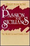 A Passion for Sicilians: The World around Danilo Dolci
