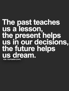 Quotations About Past And Future : quotations, about, future, Quotes, About, Present, Future, Ideas, Quotes,