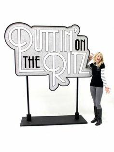 Puttin On the Ritz | Puttin' on the Ritz Sign