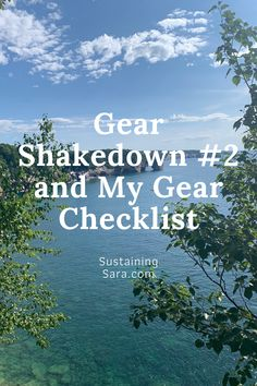 Get ideas on creating a gear checklist for your next backpacking trip and see my new water filtration system!
