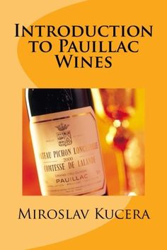 Introduction to Pauillac Wines *** To view further for this item, visit the image link.  This link participates in Amazon Service LLC Associates Program, a program designed to let participant earn advertising fees by advertising and linking to Amazon.com.