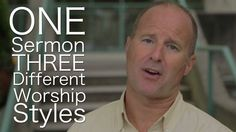Message From Pastor Darin - One Service, Three Different Worship Styles