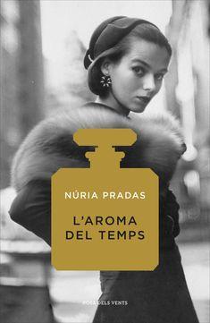 L'Aroma del temps / Núria Pradas