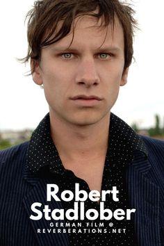 Practice German with the films of actor Robert Stadlober.