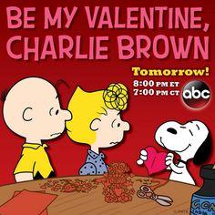 Be My Valentine, Charlie Brown is on tomorrow!!!