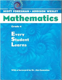 Scott Foresman-Addison Wesley Mathematics Grade 4 Every Student Learns ©2004 isbn 0328075531 MA2
