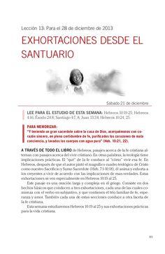 Leccion: EXHORTACIONES DESDE EL SANTUARIO by Escuela Sabatica via slideshare Descargue aqui: http://gramadal.wordpress.com/