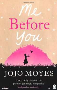 Me Before You: Amazon.co.uk: Jojo Moyes: Books
