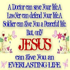 Though the  blood of Jesus we've been given eternal life in Christ. I'm washed in His blood.