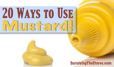 20 Ways To Use Mustard :: Sore throat relief, foot soak, get rid of skunk smell, FRIED CHICKEN, and a ton more!