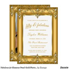 Shop Fabulous 50 Glamour Pearl Gold Photo party Invitation created by Zizzago. 50th Birthday Invitations, Bachelorette Party Invitations, Quinceanera Invitations, Vintage Invitations, Custom Invitations, Invites, Pearl Party, Fabulous Birthday, 50 And Fabulous