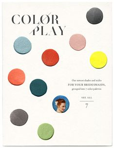 Color Play - Our newest shades and styles for your bridesmaids, grouped into 7 color palettes. See all 7...