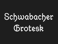 "Schwabacher Grotesk is a modern interpretation of the 15th century German typography ""Alte Schwabacher"". It is the transformation from Blackletter to Antiqua. Design Daniel Wenzel"