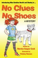 No Clues, No Shoes, an ebook by Marsha Casper Cook at Smashwords