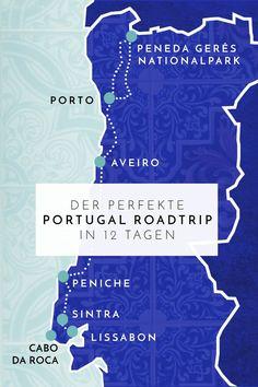 Der perfekte Portugal Roadtrip in 12 Tagen: Die schönsten Städtchen, einsamsten Strände, spektakulärsten Wanderungen & das leckerste Essen