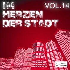 VA – Im Herzen Der Stadt Vol. 14 [Doppelganger] » Minimal Freaks