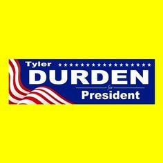"New ""TYLER DURDEN FOR PRESIDENT"" fight club BUMPER STICKER, project mayhem"