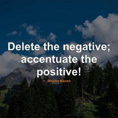#Positive #Quotes #Quote #PositiveQuotes #QuotesAboutPositive #PositiveQuote #QuoteAboutPositive #Delete #Negative