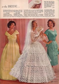 Spring through Summer 1960 Sears Bridal Wedding Dresses, Bridesmaid Dresses, Wedding Bells, Bridesmaids, Vintage Outfits, Vintage Fashion, Vintage Clothing, Retro Fashion, Vintage Bridal