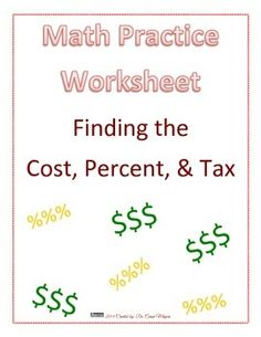 This+worksheet+is+high+interest+for+your+students+to+practice+finding+the+total+cost+of+items,+including+tax.+They+will+also+practice+splitting+these+costs.+